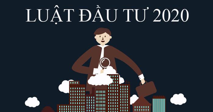 ĐIỂM MỚI LUẬT ĐẦU TƯ 2020 - Luật Nhiệt Tâm | Luật sư kinh tế và Đại diện sở hữu trí tuệ